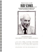 Interviews with Rudi Schmid M.D., Ph.D.: Balancing Science and Education Within the ...