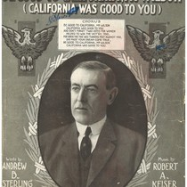 """Be Good to California, Mr. Wilson (California was Good to You)"""