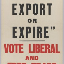 "Lord Samuel says ""We must export or expire"": Vote Liberal and free ..."