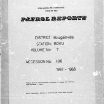 Patrol Reports. Bougainville District, Boku, 1967 - 1968