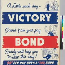 Buy a-a little each day-Victory: Saved from your pay: Bond: Surely will ...