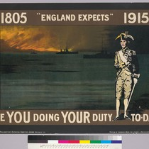 "1805 ""England expects"" 1915: Are you doing your duty To-day?"