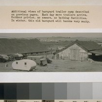 Additional views of barnyard trailer camp described on previous pages. Each day ...