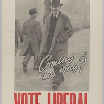 "If you want what Beveridge wants: ""Coming my way?"": Vote Liberal"