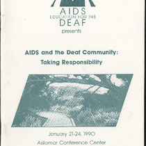 """AIDS and the Deaf Community: Taking Responsibility"" conference program (Pacific Grove, California: ..."