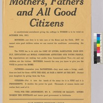 """Mothers, Fathers, and All Good Citizens,"" women's suffrage leaflet"