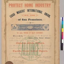 Protect Home Industry. Cigar Makers' International Union of San Francisco