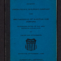 Agreement between Union Pacific Railroad Company and Brotherhood of Sleeping Car Porters ...