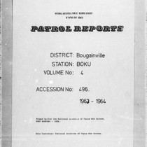 Patrol Reports. Bougainville District, Boku, 1963 - 1964