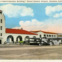 Administration Building, Grand Central Airport, Glendale, Calif