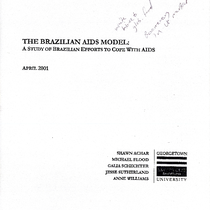 The Brazilian AIDS Model: A Study of Brazilian Efforts to Cope with ...