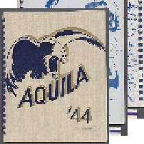"""Aquila"" [yearbook; 2 copies] 1944/45"