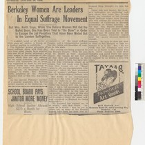 """Berkeley Women are Leaders in Equal Suffrage Movement"" (newspaper clipping)"