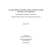 Cache Creek Natural Area Noxious Weed Mowing and Seeding, Environmental Assessment CA-340-02-017