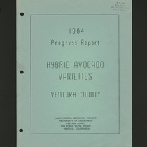 1964 Progress Report Hybrid Avocado Varieties Ventura County
