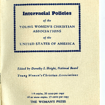 Interracial policies of the Young Women's Christian Association of the United States ...