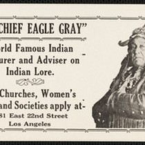 "An advertising card for ""Big Chief Eagle Gray,"" Los Angeles, circa 1920s"