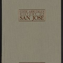 Clyde Arbuckle's History of San Jose