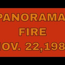 The Panorama Fire! My Story