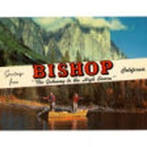 "Greetings from Bishop, California, ""The Gateway to the High Sierra"""