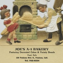 Advertisement flier for Joe's A-1 Bakery in Petaluma, California