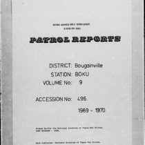 Patrol Reports. Bougainville District, Boku, 1969 - 1970