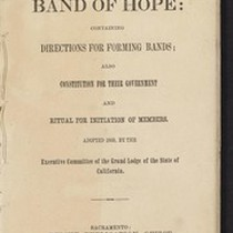 California Templar's Band of Hope: containing directions for forming bands; also constitution ...