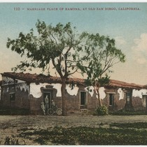 110 - Marriage Place of Ramona, At Old San Diego, California