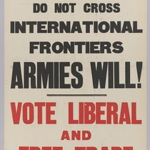 If Goods: Do not cross international frontiers: Armies will!: Vote liberal and ...