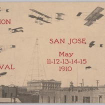 Aviation Meet and Rose Carnival San Jose May 11-12-13-14-15 1910