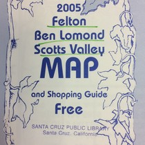 Felton, Ben Lomond, Scotts Valley Map and Shopping Guide
