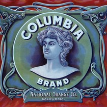 "Crate label, ""Columbia Brand."" National Orange Co. California"