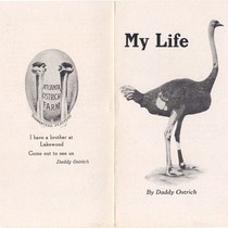 "Atlanta Ostrich Farm Pamphlet: ""My Life, By Daddy Ostrich"" (Cover)"