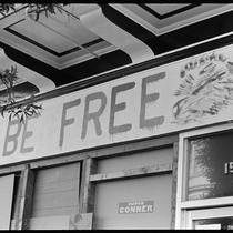 """BE FREE"" (sign), Haight-Ashbury 1967"
