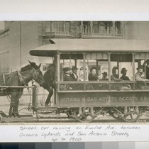 Street car running on Euclid Ave. between Ontario Uplan and San Antonio ...
