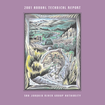 2001 annual technical report: on implementation and monitoring of the San Joaquin ...
