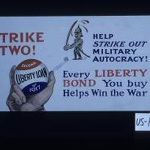 Strike two! Second Liberty Loan of 1917. Help strike out military autocracy! ...
