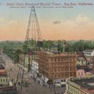 Santa Clara Street & Electric Tower, San Jose, California