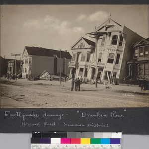 "Earthquake damage. ""Drunken Row."" Howard Street, Mission District. [Photograph by W.E. Worden.]"