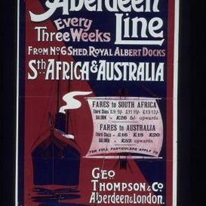 The Aberdeen Line. Every three weeks ... South Africa & Australia ...