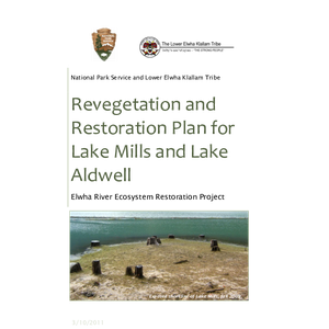 Revegetation and Restoration Plan for Lake Mills and Lake Aldwell