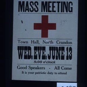 Red Cross mass meeting. Town Hall, North Crandon. Wed. Eve., June 13, ...