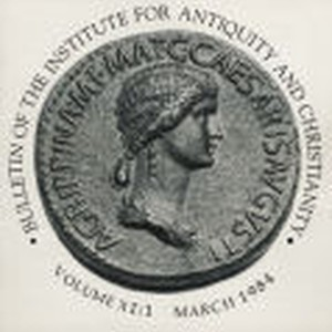 Bulletin of the Institute for Antiquity and Christianity, Volume XI, Issue 1