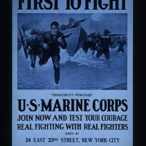 "First to fight! ""Democracy's vanguard."" U.S. Marine Corps. Join now and test ..."
