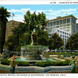 Fountain in Pershing Square, Los Angeles. Finance and Pacific Mutual Buildings in ...