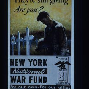 They're still giving, are you? New York National War Fund. For our ...