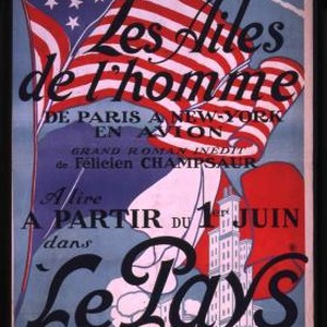 Les Ailes de l'Homme : De Paris a New York en Avion. ...