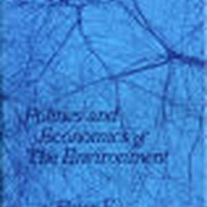 Politics and Economics of The Environment; Peter F. Drucker