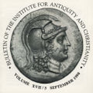 Bulletin of the Institute for Antiquity and Christianity, Volume XVII, Issue 3