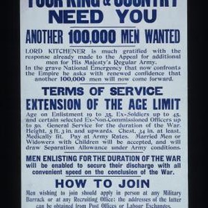 Your King & country need you. Another 100,000 men wanted. Lord Kitchener ...